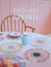 Crochet Living by Debbie Bliss - 11 Designs in Soft Furnishings and Garments for Crochet